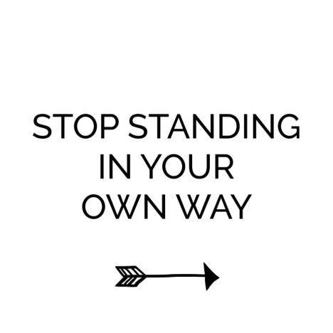 stop-standing-in-your-own-way_daily-inspiration_-red-fairy-project